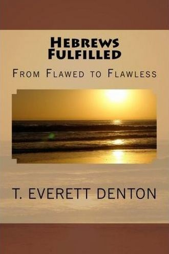 Hebrews Fulfilled Cover